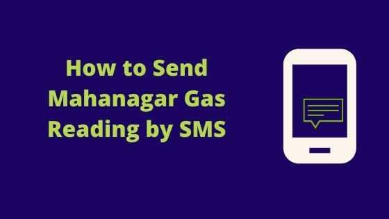 Mahanagar Gas Reading by SMS