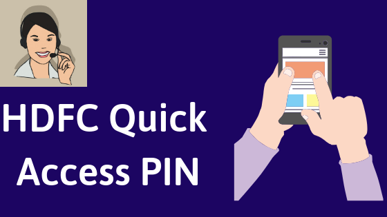 HDFC Mobile Banking Quick Access PIN