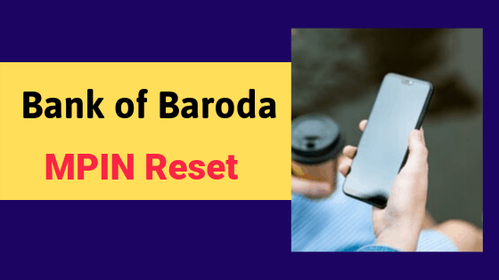 Bank of Baroda Mpin Reset
