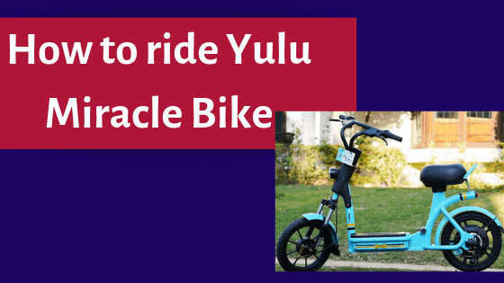 Yulu Miracle Bike Riding