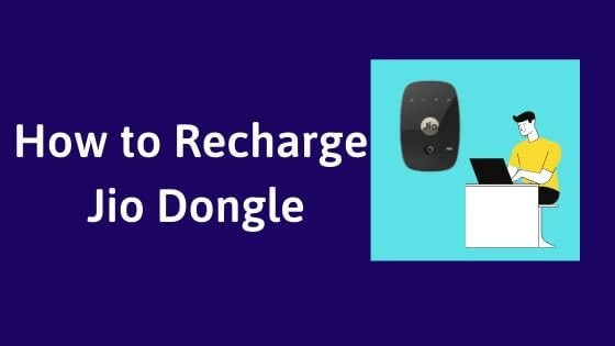 How to recharge Jio Dongle