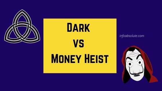 Dark vs Money Heist