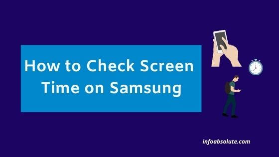 How to Check Screen Time on Samsung S10