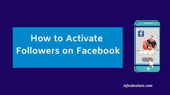 How to Activate Followers on Facebook