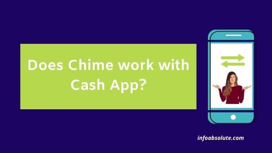 Does Chime work with Cash App