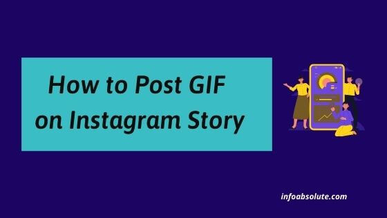 How to Post GIF on Instagram Story