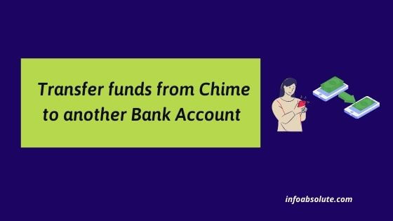 How to Transfer money from Chime to another Bank account
